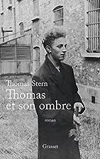 Thomas et son ombre by Thomas Stern