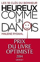 Heureux comme un Danois by Malene Rydahl