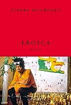 Eroica by Pierre Ducrozet