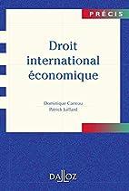 Droit international économique by Dominique…