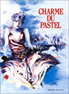 Charme du pastel by Collectif