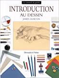 Horton, James: Introduction au dessin (French Edition)