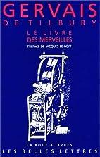 Le livre des merveilles by Gervase