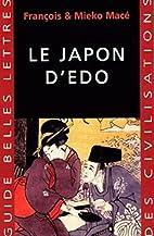 Le Japon d'Edo by Mieko Macé
