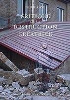 Critique de la destruction créatrice:…