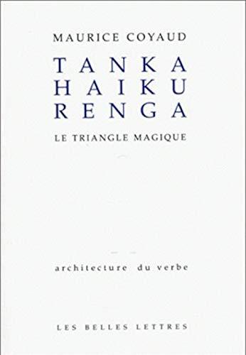 tanka-haku-renga-le-triangle-magique-architecture-du-verbe-french-edition