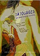 Tatouages : Une histoire et des histoires by…