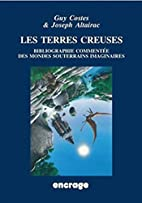 Les terres creuses by Guy Costes