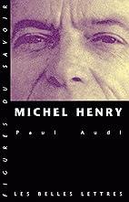 Michel Henry : Une trajectoire philosophique…