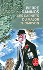 Les Carnets du Major W. Marmaduke Thompson…