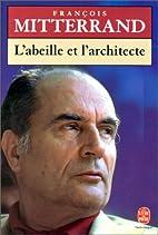 L'Abeille et l'Architecte by François…