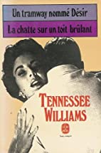 A Streetcar Named Desire / Cat on a Hot Tin…