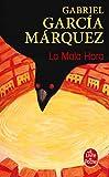 Garcia Marquez Gabriel: La Mala Hora