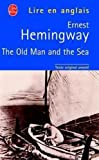 Hemingway, Ernest: The old man and the sea (French Edition)