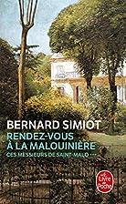 Rendez-vous à la malouinière by Bernard…