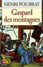 Gaspard des montagnes by Henri Pourrat
