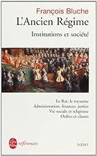 L'Ancien Régime by François…