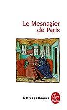 Le Mesnagier de Paris by Georgine Elizabeth…