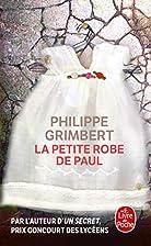 La Petite Robe de Paul by Philippe Grimbert