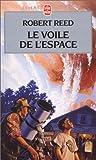 Reed, Robert: Le voile de l'espace (French Edition)