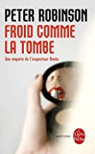 Froid comme la tombe by Peter Robinson