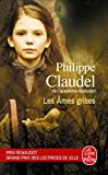 Claudel, Phillipe: Les Ames Grises