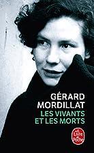 Les vivants et les morts by Gérard…