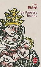 La Papesse Jeanne by Yves Bichet