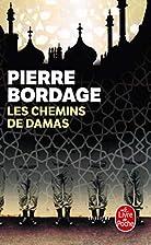 Les Chemins de Damas by Pierre Bordage