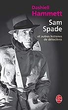 Sam Spade et autres histoires de détectives…
