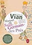 Vian, B.: Manuel de St-Germain-Des-Pres Ed.Premium/CD (Ldp Litterature) (French Edition)