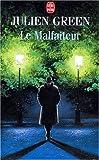 Green, J.: Le Malfaiteur (Ldp Litterature) (French Edition)