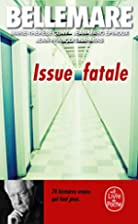 Issue fatale by Pierre Bellemare