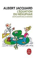 L'équation du nénuphar by Albert Jacquard