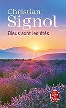 Bleus sont les étés by Christian Signol