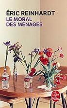 Le Moral des ménages by Eric Reinhardt