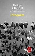 L'Enquête by Philippe Claudel