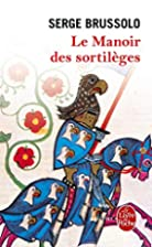 Le manoir des sortileges by S. Brussolo