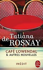 Café Lowendal et autres nouvelles by…