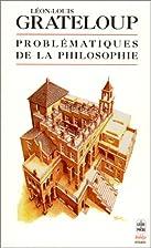 Les problematiques de la philosophie by…