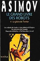 Le grand livre des robots, tome 2 : La…