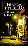 Fyfield, Frances: Sommeil de mort