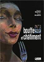 Bouffe et Châtiment by Mathias Gnehm