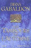 Gabaldon, Diana: Cercle de pierre, tome 4: Les Tambours de l'automne (French Edition)