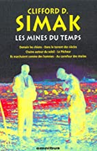 Les Mines du temps by Clifford D. Simak