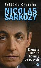 Nicolas Sarkozy enquête sur un homme de…