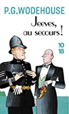 Jeeves, Tome 2 : Au secours ! Jeeves :&hellip;