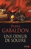 Gabaldon, Diana: Une odeur de soufre (French Edition)