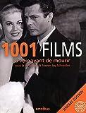 Steven Jay Schneider: 1001 films à voir avant de mourir (French Edition)