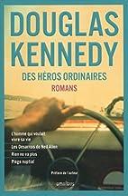 Des héros ordinaires by Douglas…
